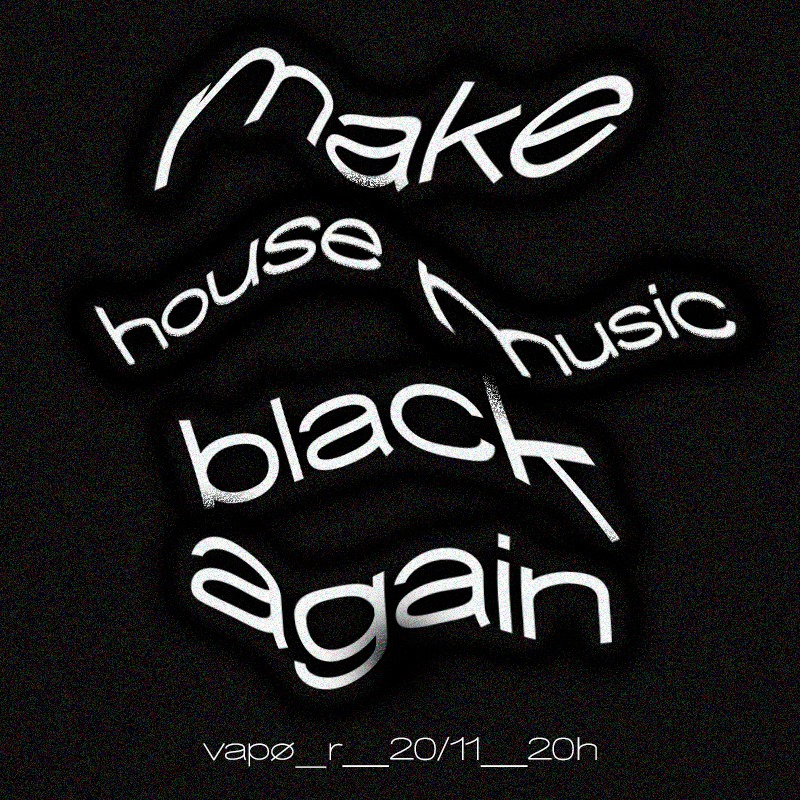 make house music black again